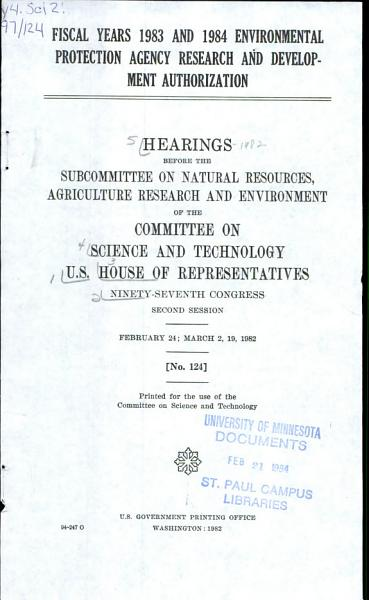Download Fiscal Years 1983 and 1984 Environmental Protection Agency Research and Development Authorization Book
