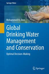 Global Drinking Water Management and Conservation: Optimal Decision-Making
