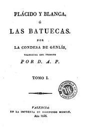 Plácido y Blanca, ó, Las Batuecas,1