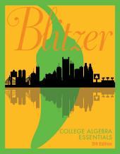 College Algebra Essentials: Edition 5