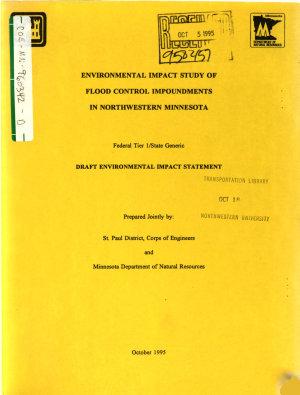 Northwestern Minnesota Basin Flood Control Impoundments  Red River  St  Paul District