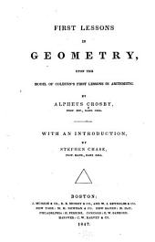 First Lessons in Geometry: Upon the Model of Colburn's First Lessons in Arithmetic
