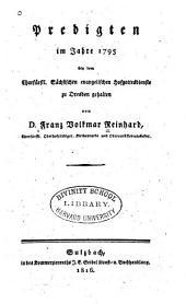 Predigten [in den Jahren] 1795-1812 bey dem Churfürstl: Sächsischen evangelischen Hofgottesdienste zu Dresden gehalten, Band 1,Teil 1