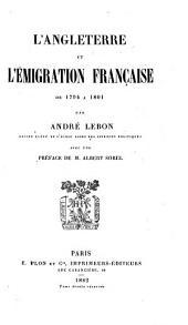 L'Angleterre et l'emigration française de 1794 à 1801