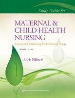 Study Guide to Accompany Maternal and Child Health Nursing PDF
