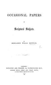 Occasional Papers on Scriptural Subjects: Issues 1-4