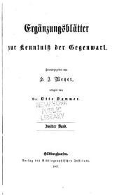 Ergänzungsblätter zur kenntniss der gegenwart: Band 2