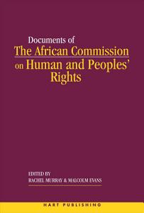 The African Commission on Human and Peoples  Rights and International Law Book