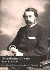 The Life and Letters of George John Romanes ...