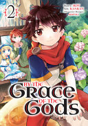 By the Grace of the Gods  Manga  02