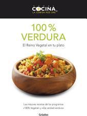 100% verdura: El reino vegetal en tu plato