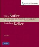 A Framework for Marketing Management   Interpretive Simulations Access Code Card Group B PDF