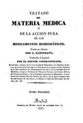 Tratado de Materia Medica, ó de la accion pura de los medicamentos homeopáticos ... Traducido ... por ... Lopez Pinciano