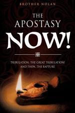 The Apostasy Now!