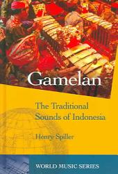 Gamelan: The Traditional Sounds of Indonesia, Volume 1