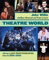 Theatre World Volume 58   2001 2002 PDF