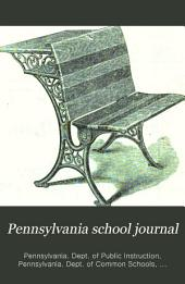 Pennsylvania School Journal: Volume 30
