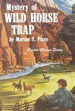 Mystery of the Wild Horse Trap
