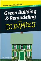 Green Building and Remodeling For Dummies  Mini Edition PDF