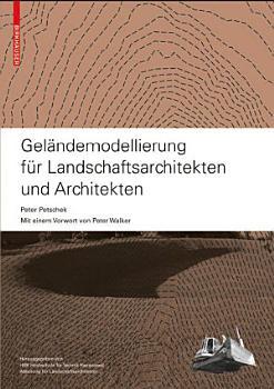 Gel  ndemodellierung f  r Landschaftsarchitekten und Architekten PDF