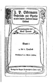J.P. Eckermann: Gesprȧche mit Goethe in den letzten jahren seines lebens