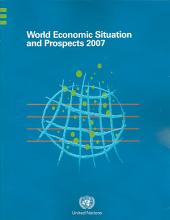 World Economic Situation and Prospects 2007