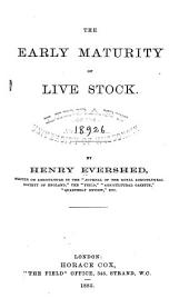 The Early Maturity of Live Stock