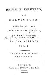 Jerusalem Delivered ... Translated ... by John Hoole ... The Seventh Edition, with Notes. [With Plates by Thomas Stothard.]: Volume 1