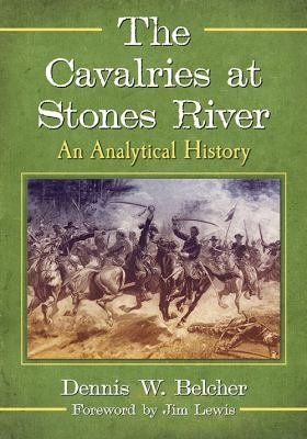 The Cavalries at Stones River PDF