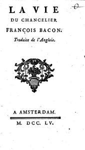 Analyse de la philosophie du chancelier François Bacon: ¬La vie du chancelier François Bacon, Volume3