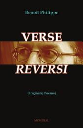 Verse Reversi (Originalaj Poemoj En Esperanto): Originala Literaturo
