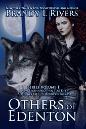 Others of Edenton - Box Set: New Beginnings - In Too Deep - Shadows Fall - Shadows of the Past