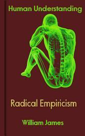 Radical Empiricism: Human Understanding