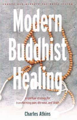 Modern Buddhist Healing PDF