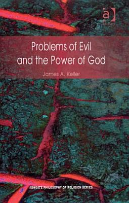 Problems of Evil and the Power of God PDF