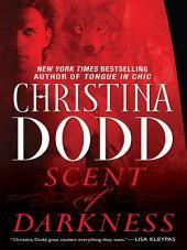 Scent of Darkness: Darkness Chosen