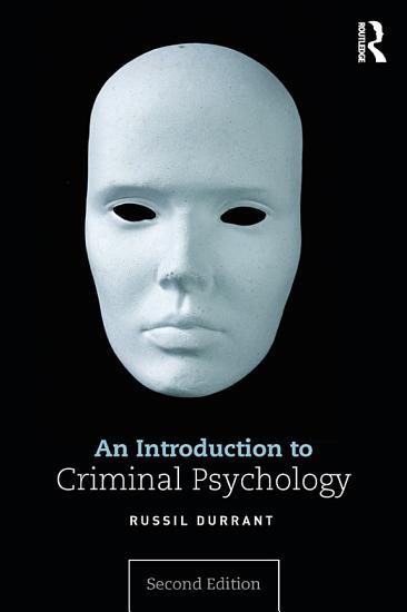 An Introduction to Criminal Psychology PDF