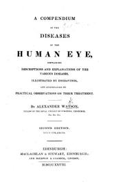 A compendium of the diseases of the human eye ... Second edition ... enlarged