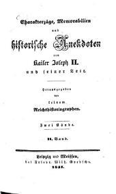 Charakterzüge, Memorabilien und historische Anekdoten von Kaiser Joseph und seiner Zeit: Band 1