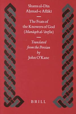 The Feats of the Knowers of God