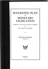 Suggested Plan for Monetary Legislation