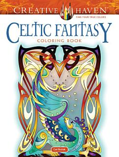 Creative Haven Celtics Fantasy Coloring Book Book