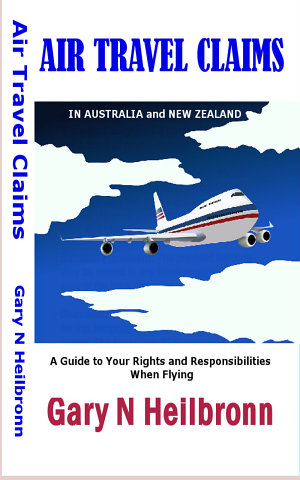AIR TRAVEL CLAIMS in Australia and New Zealand   FULL ANNOTATED EDITION
