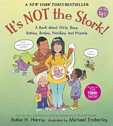 It's Not the Stork!