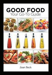 Good Food - Your go to Guide