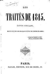 Les traités de 1815: manuel de tous les Français en état de porter les armes
