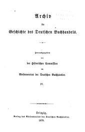 Archiv für Geschichte des deutschen Buchhandels: Band 4