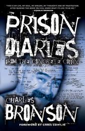 Prison Diaries: From The Concrete Coffin