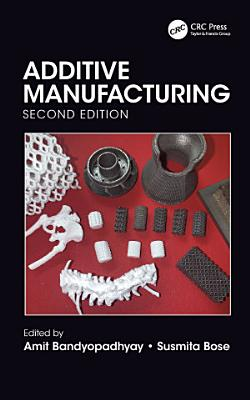 Additive Manufacturing  Second Edition PDF