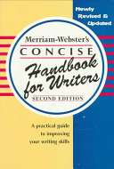 Merriam Webster s Concise Handbook for Writers